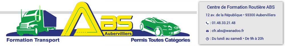 Auto-école ABS - 01.84.19.27.74 - 12 av. de la République - 93300 Aubervilliers